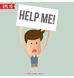 Man show board request for help - - EPS10 vector image