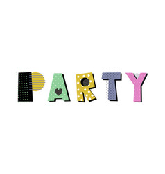 Party creative lettering vector