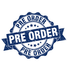 pre order stamp sign seal vector image