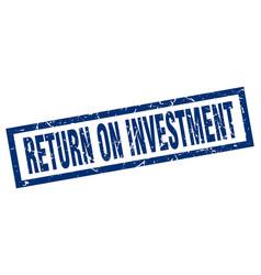 Square grunge blue return on investment stamp vector