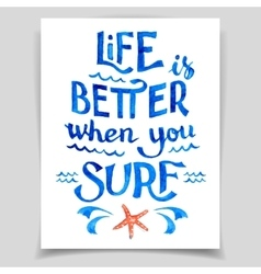 Life is better when you surf vector image