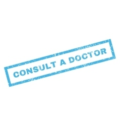 Consult a Doctor Rubber Stamp vector