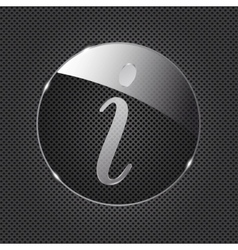 Glass information button icon on metal background vector image