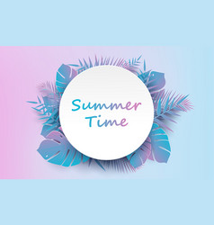 trendy summer tropical and palm leaves vector image