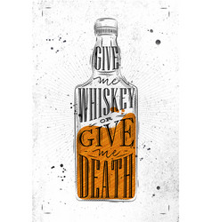 poster give me whiskey paper vector image vector image