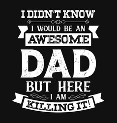 Father t shirts design graphic typographic vector