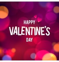 Happy Valentine s Day Bokeh Background vector image