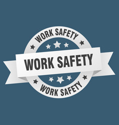 work safety ribbon work safety round white sign vector image