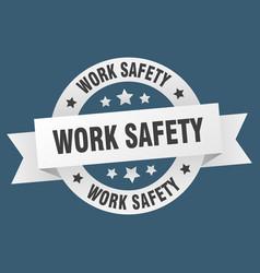 Work safety ribbon work safety round white sign vector