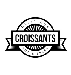 Delicious Croissants sign - vintage stamp vector image vector image