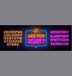 are you ready neon sign in speech bubble vector image