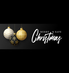 merry and safe christmas banner with three vector image