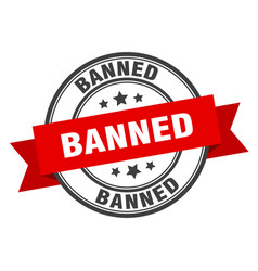 Banned label banned red band sign banned vector