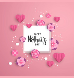 Happy mother day paper art floral card template vector