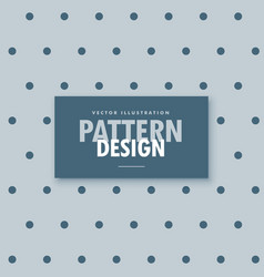 Gray background with polka pattern vector