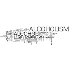 Alcoholism disease or not text word cloud concept vector