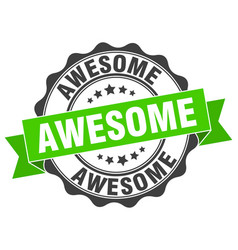 Awesome stamp sign seal vector