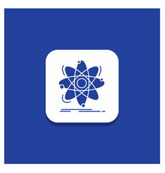 blue round button for atom science chemistry vector image