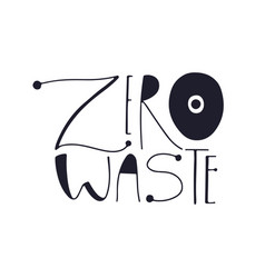 zero waste logo design typography label eco vector image