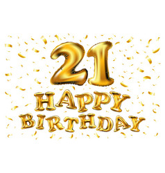 happy birthday 21 years anniversary joy vector image