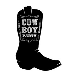 wild west party cowboy boot with lettering design vector image