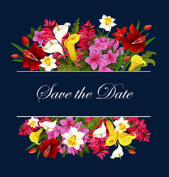Flowers for save the date wedding card vector