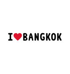 I love bangkok letter1 vector
