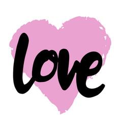 love hand drawn brush lettering vector image