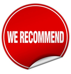 We recommend round red sticker isolated on white vector