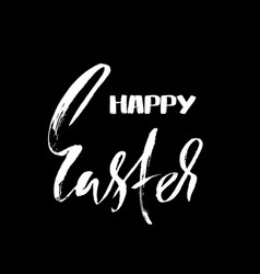 happy easter dry brush lettering for greeting card vector image vector image