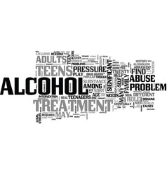 Alcohol treatment save your life text word cloud vector