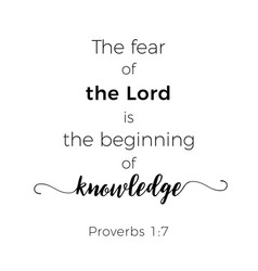 Biblical phrase from proverbs the fear of the vector