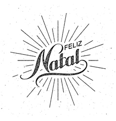 Feliz Natal Merry Christmas vector