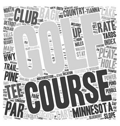 The Minnesota Golf Trail text background wordcloud vector image