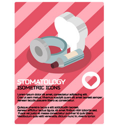 stomatology color isometric poster vector image