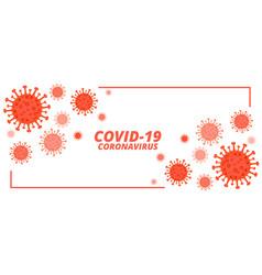 covid19-19 novel coronavirus banner vector image