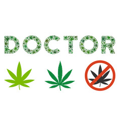 Doctor caption mosaic of weed leaves vector
