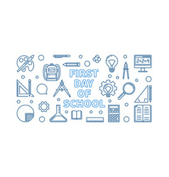 first day school concept linear banner vector image