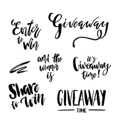 Its giveaway time lettering text set typography vector
