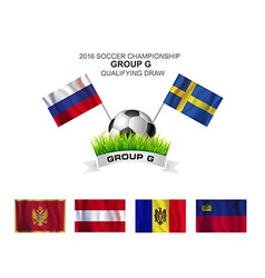 2016 SOCCER CHAMPIONSHIP GROUP G QUALIFYING DRAW vector image