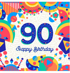 90 ninety year birthday party greeting card vector