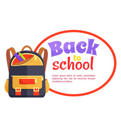 back to school poster with backpack for child icon vector image