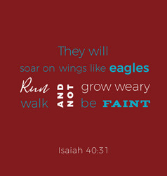 Biblical phrase from isaiah they will soar on vector
