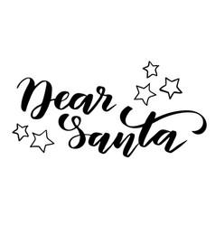 brush calligraphy dear santa vector image