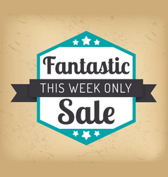 Fantastic sale this week only promo banner vector