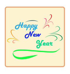 happy new year hand lettering on light background vector image