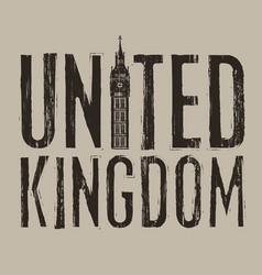 inscription united kingdom with big ben tower vector image