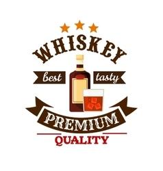 Whiskey premium quality bar menu label vector image vector image