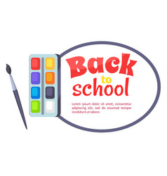 Back to school poster with watercolor paints vector
