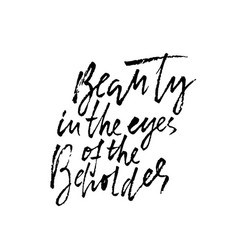 beauty in eyes beholder hand drawn vector image